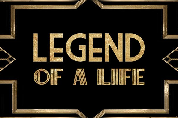 Legend of a life